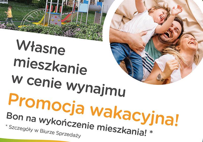 Specjalna wakacyjna promocja na zakup mieszkania na Osiedlu Łomianki
